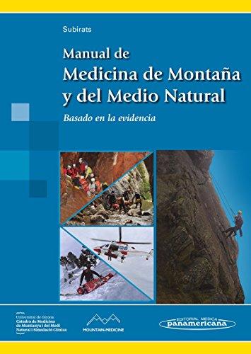 Manual de Medicina de Montaña y del Medio Natural. Basado en la evidencia
