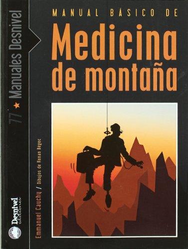 Medicina de montaña - manual basico (Manuales (desnivel))