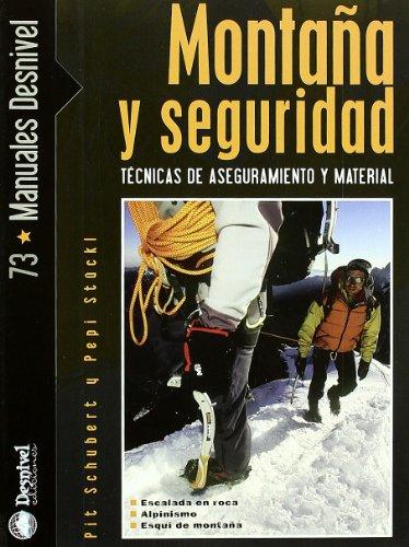 Montaña y seguridad (Manuales (desnivel))